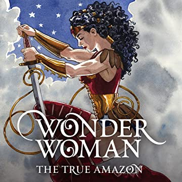 Wonder Woman: The True Amazon