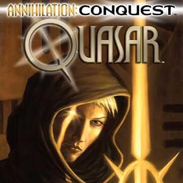 Annihilation: Conquest - Quasar