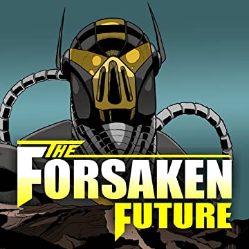The Forsaken Future