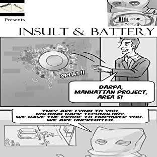 Insult and Battery