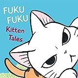FukuFuku Kitten Tales