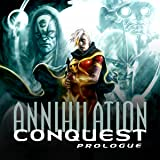 Annihilation: Conquest Prologue