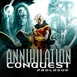 Annihilation: Conquest Prologue