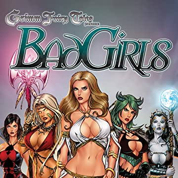 Grimm Fairy Tales: Bad Girls
