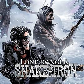 The Lone Ranger: Snake of Iron (2012)