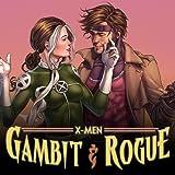 X-Men: Gambit & Rogue