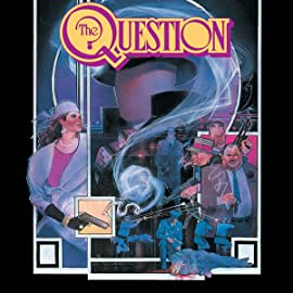 The Question (1986-2010)