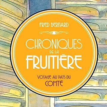 Chroniques de la fruitière