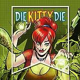 Die Kitty Die