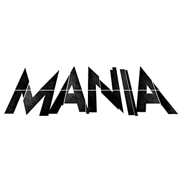 Mania: The Infancy