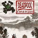 Deadpool: L'Art De La Guerre