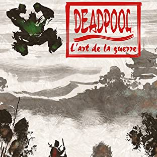 Deadpool: L'Art De La Guerre