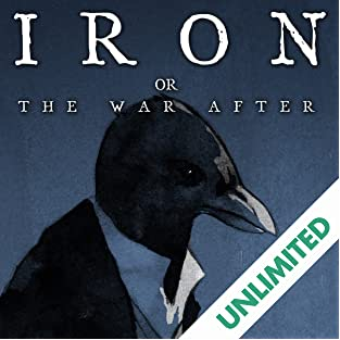 Iron: Or, the War After