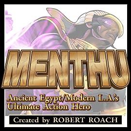 Menthu: Ancient Egypt/Modern LA's Ultimate Action Hero