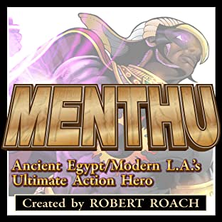 Menthu: Ancient Egypt/Modern LA's Ultimate Action Hero