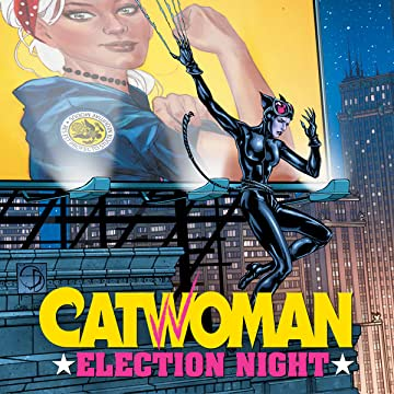 Catwoman: Election Night (2016)