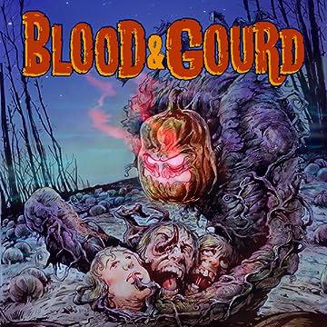 Blood & Gourd