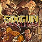 Sixgun Samurai