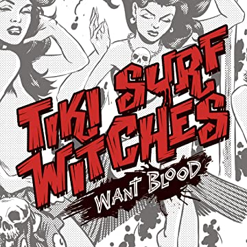 Tiki Surf Witches Want Blood