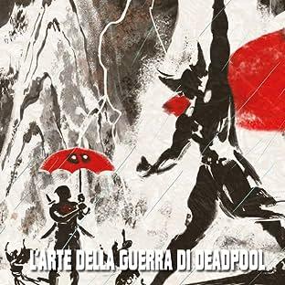 L'Arte Della Guerra Di Deadpool