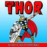 Il Mitico Thor: Marvel Masterworks