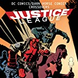 DC Comics/Dark Horse Comics: Justice League