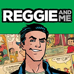 Reggie and Me (2016-)