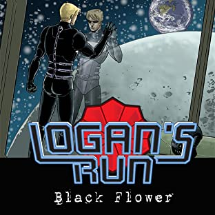 Logan's Run: Black Flower