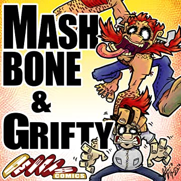 Mashbone & Grifty: The Mashed-Bone Factor