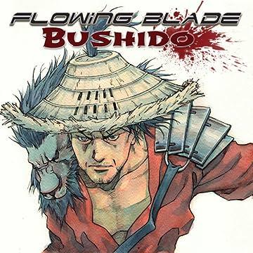 Flowing Blade Bushido