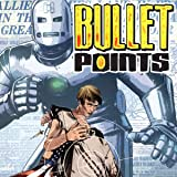 Bullet Points (2006-2007)