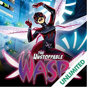 The Unstoppable Wasp (2017-)
