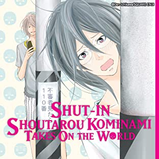 Shut-In Shoutarou Kominami Takes On the World