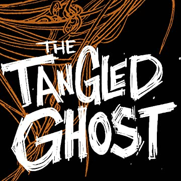The Tangled Ghost