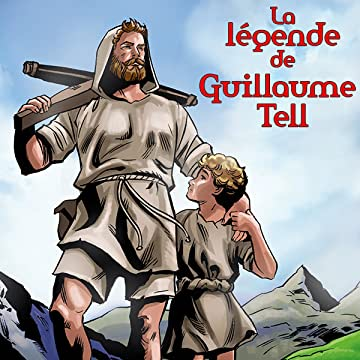 La Légende de Guillaume Tell