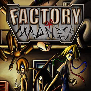 Factory of Madness