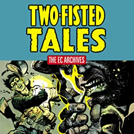 The EC Archives: Two-Fisted Tales