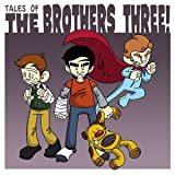 Tales of The Brothers Three