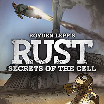 Rust Vol. 2: Secrets in the Cell