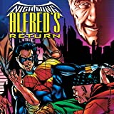 Nightwing: Alfred's Return