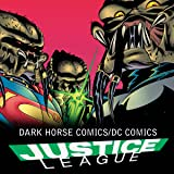 Dark Horse Comics/DC Comics: Justice League