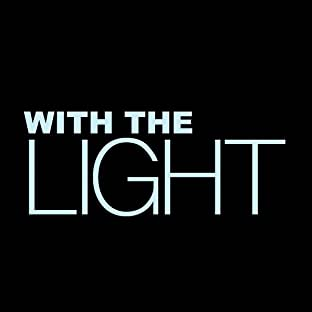With the Light…