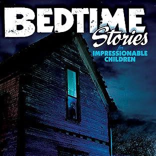 Bedtime Stories for Impressionable Children