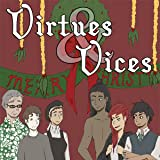 Virtues & Vices: A Christmas Caution