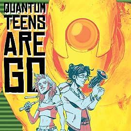 Quantum Teens Are Go