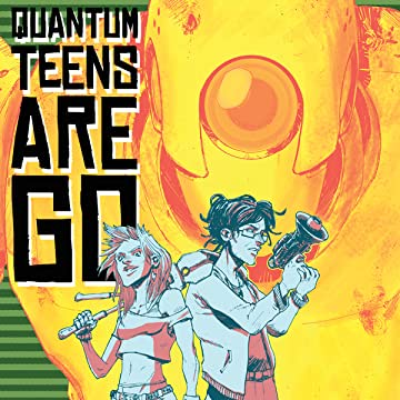 Quantum Teens Are Go
