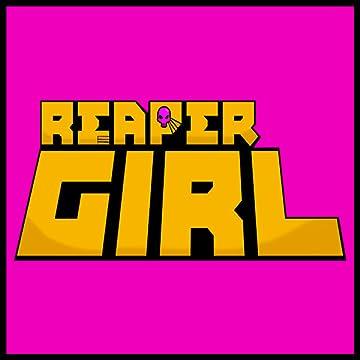 Reaper Girl