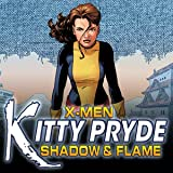 X-Men: Kitty Pryde - Shadow & Flame (2005)