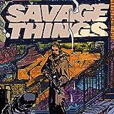 Savage Things (2017)
