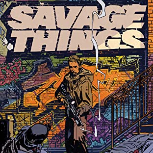 Savage Things (2017)